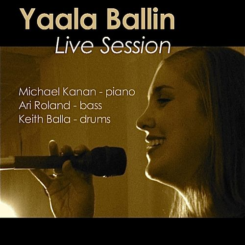 Play & Download Live Session by Yaala Ballin | Napster