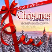Play & Download Christmas The Mountain Way by Various Artists | Napster