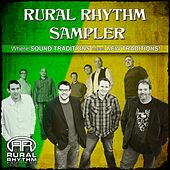 Play & Download Rural Rhythm Sampler by Various Artists | Napster