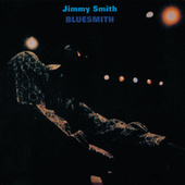 Play & Download Bluesmith by Jimmy Smith | Napster