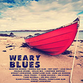 Play & Download Weary Blues by Various Artists | Napster