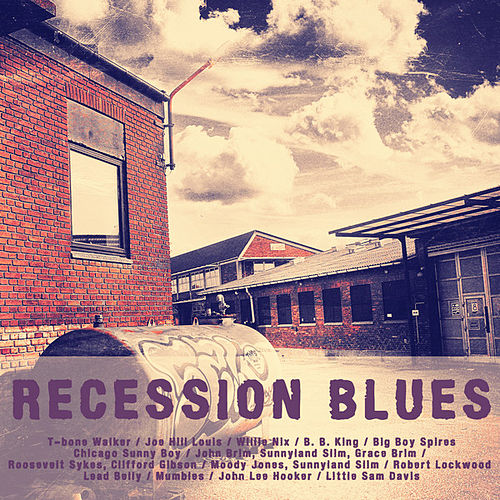 Play & Download Recession Blues by Various Artists | Napster