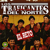 Play & Download El Reto by Los Traficantes del Norte | Napster