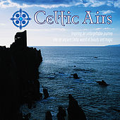 Play & Download Celtic Airs by Various Artists | Napster