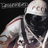 Dangerbird III by Danger Bird