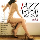 Play & Download JAZZ VOCAL SHOWCASE vol.2 by Various Artists | Napster