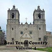 Real Texas Country Volume 4 by Various Artists