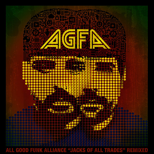 Play & Download Jacks of All Trades Remixed by All Good Funk Alliance | Napster