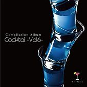 COCKTAIL-Vol.6- by Various Artists