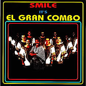 Play & Download Smile - It's El Gran Combo by El Gran Combo De Puerto Rico | Napster