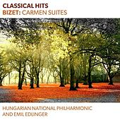Play & Download Classical Hits - Bizet: Carmen Suites by Hungarian National Philharmonic | Napster