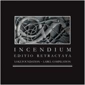 Incendium - Editio Retractata - Loki Foundation Label Compilation 2013 by Various Artists