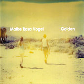 Play & Download Golden by Maike Rosa Vogel | Napster