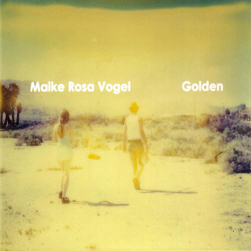 Play & Download Golden by Maike Rosa Vogel | Napster