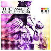 Play & Download The Waltz Collection by Various Artists | Napster