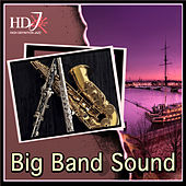 Play & Download Big Band Sound by Various Artists | Napster