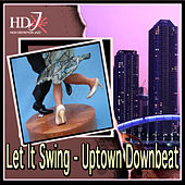 Let It Swing - Uptown Downbeat by Various Artists