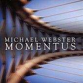 Momentus by Michael Webster