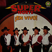 ¡En Vivo! by Super Norte