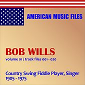 Play & Download Bob Wills - Volume 1 by Bob Wills | Napster