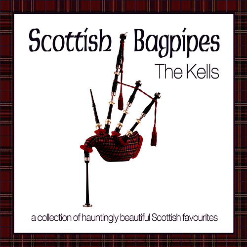 Play & Download Scottish Bagpipes by Kells | Napster