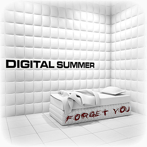 Forget You (feat. Clint Lowery) by Digital Summer