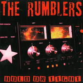 Play & Download Hold On Tight by The Rumblers | Napster