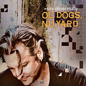 Ol' Dogs, Nu Yard by Sir Oliver Mally