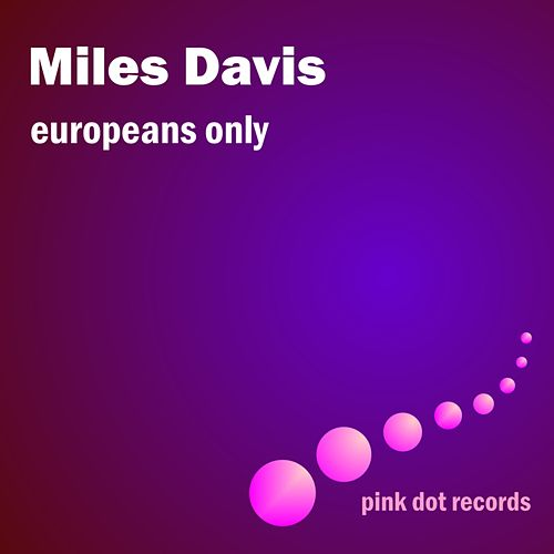 Europeans Only by Various Artists