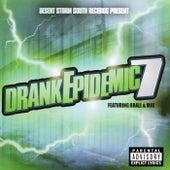 Drank Epidemic 7 von Various Artists