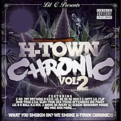 Play & Download H-Town Chronic Pt. 2 by LIL C | Napster