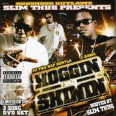 Play & Download Hoggin & Shinnin by Slim Thug | Napster