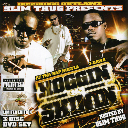 Hoggin & Shinnin by Slim Thug