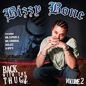 Back With The Thugz Part 2 by Bizzy Bone