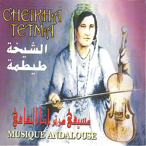 Play & Download La diva du Hawzi (Musique andalouse) by Cheikha Tetma | Napster