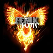 Play & Download Jazzin' by Fenix | Napster