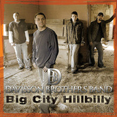 Big City Hillbilly by Davisson Brothers Band