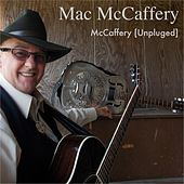 McCaffery (Unpluged) by Mac Mccaffery