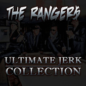 Ultimate Jerk Collection by The Ranger$