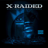 Sacramentally Disturbed Deluxe Edition by X-Raided