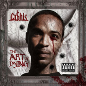 The Art Of Dying (Deluxe Edition) by Ca$his