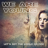 We are young by We Are Young