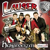 Play & Download Highlanderzeit by Die Lauser | Napster