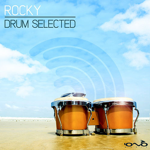 Play & Download Drum Selected by Rocky | Napster