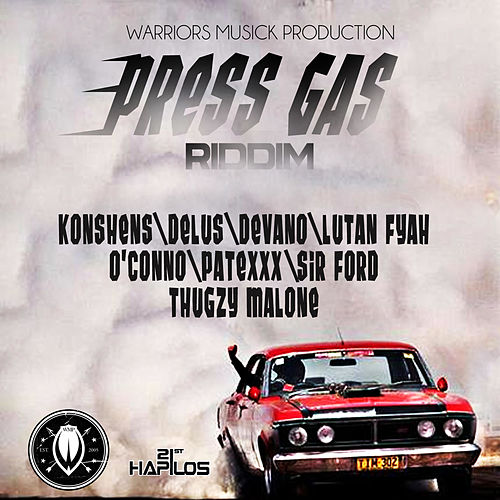 Play & Download Press Gas Riddim - Full by Various Artists | Napster