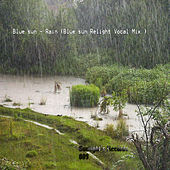 Play & Download Rain by Blue Sun | Napster
