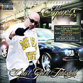 Don't Get It Twisted by Mr. Capone-E