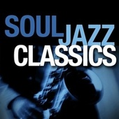 Soul Jazz Classics by Smooth Jazz Allstars