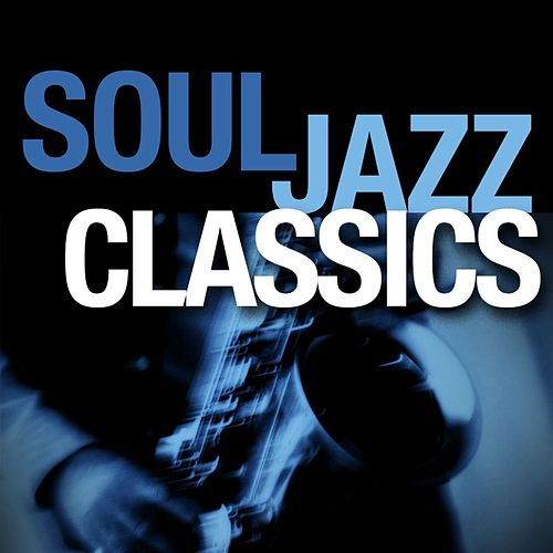 Soul Jazz Classics by Smooth Jazz Allstars