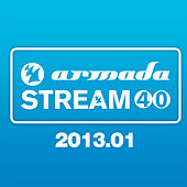Play & Download Armada Stream 40 - 2013.01 by Various Artists | Napster